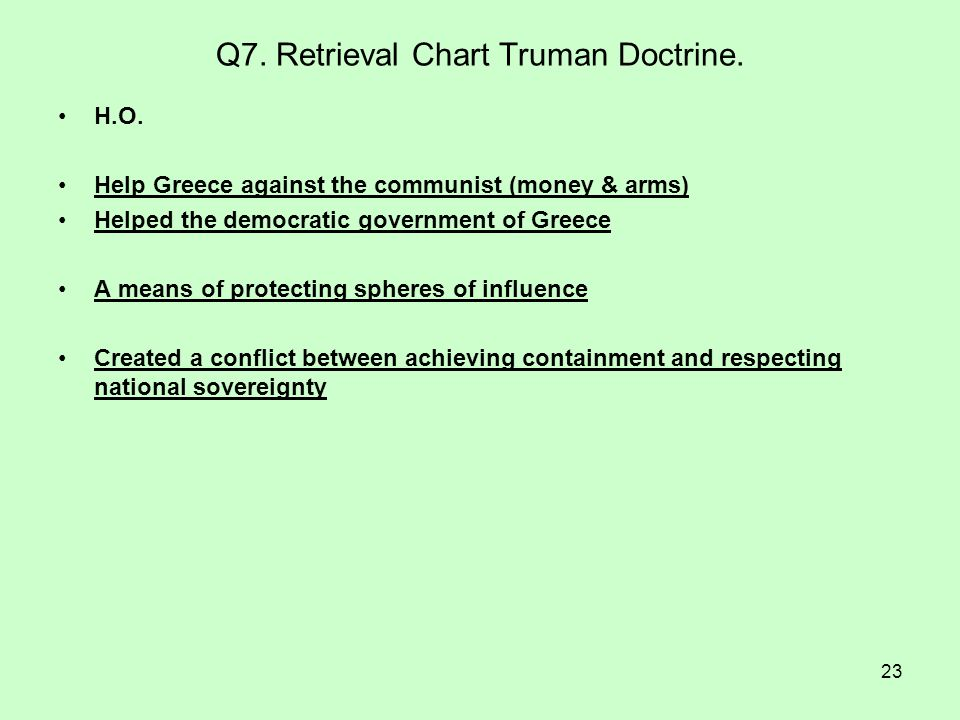 Q7. Retrieval Chart Truman Doctrine.