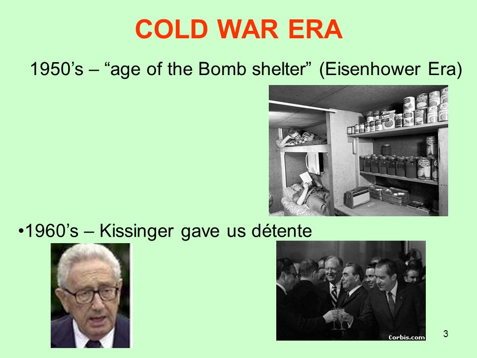 COLD WAR ERA 1950's – age of the Bomb shelter (Eisenhower Era)