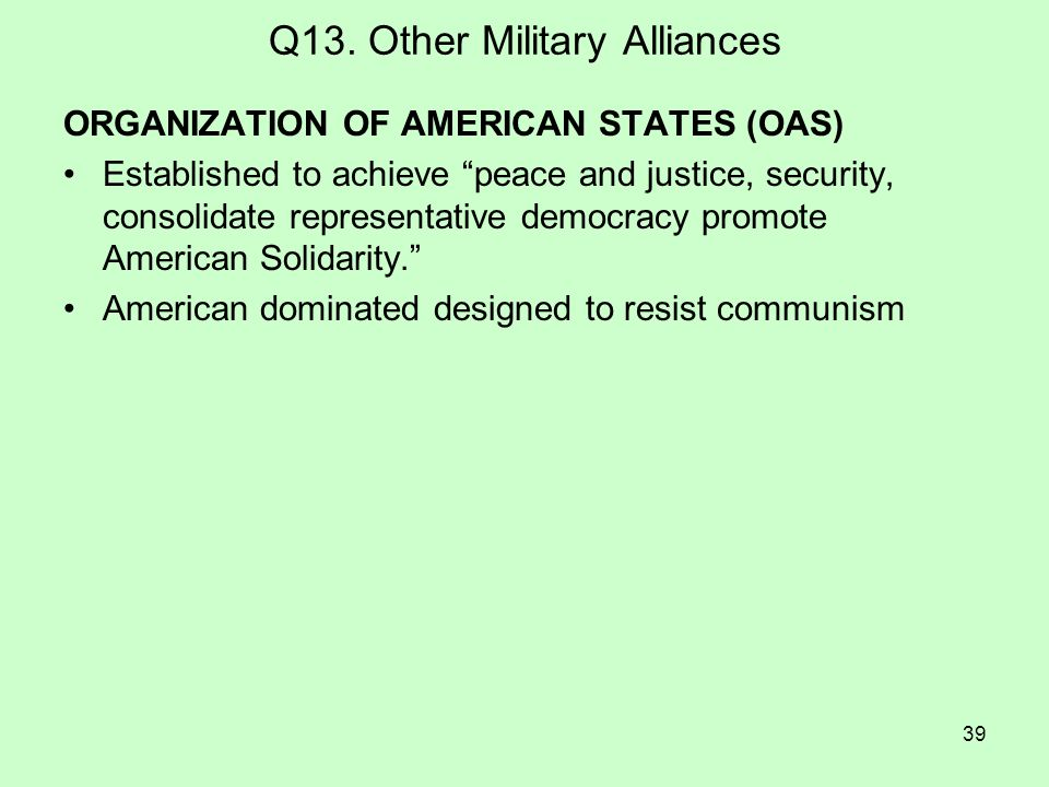 Q13. Other Military Alliances
