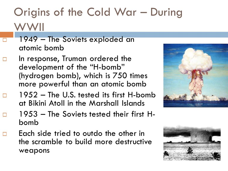 Origins of the Cold War – During WWII