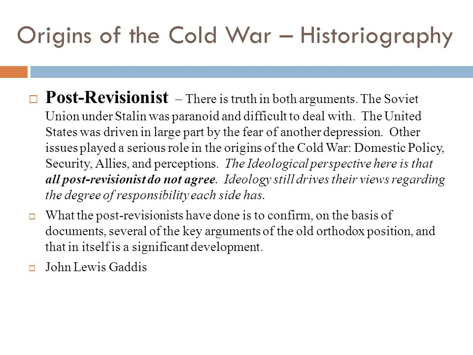 Origins of the Cold War – Historiography