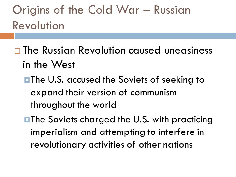 Origins of the Cold War – Russian Revolution