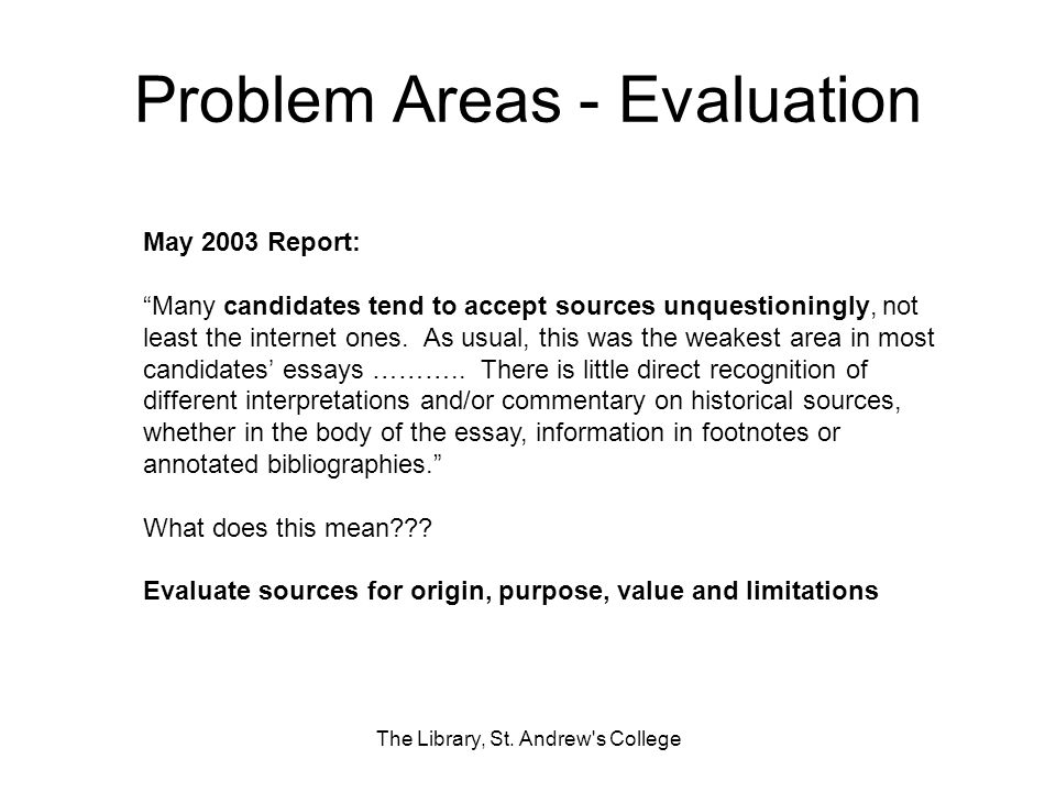 Problem Areas - Evaluation