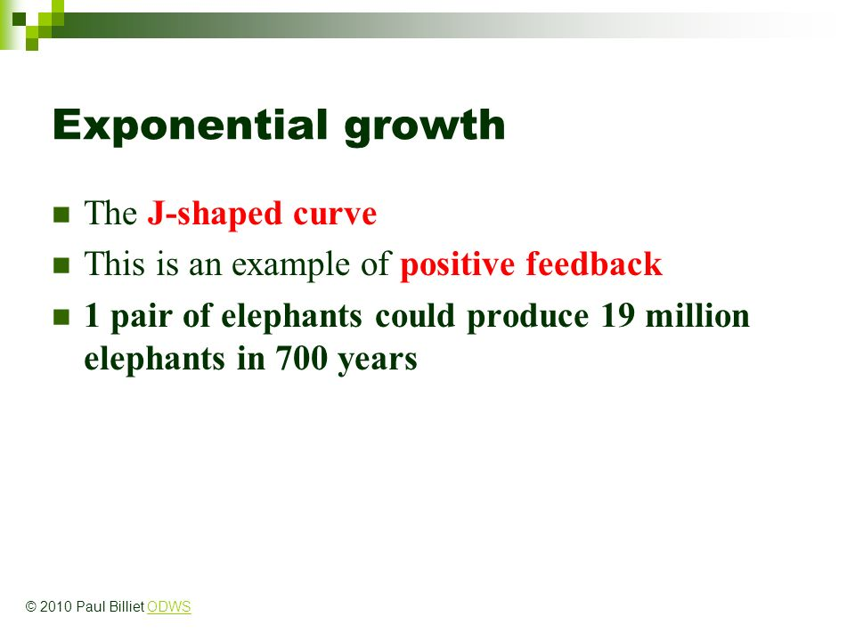 Exponential growth The J-shaped curve