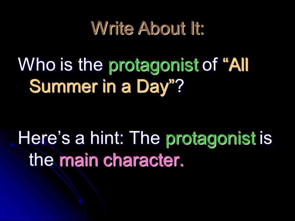 Who is the protagonist of All Summer in a Day