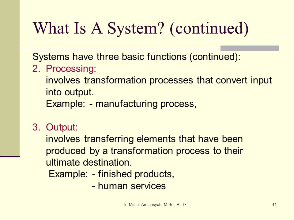 What Is A System (continued)