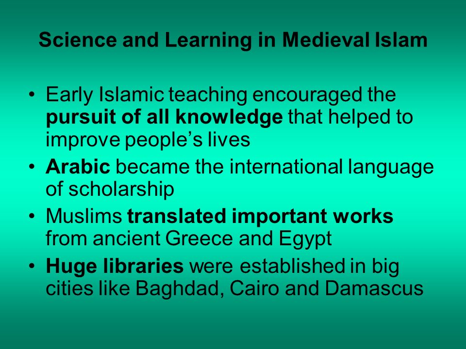 Science and Learning in Medieval Islam