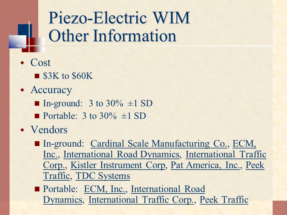 Piezo-Electric WIM Other Information