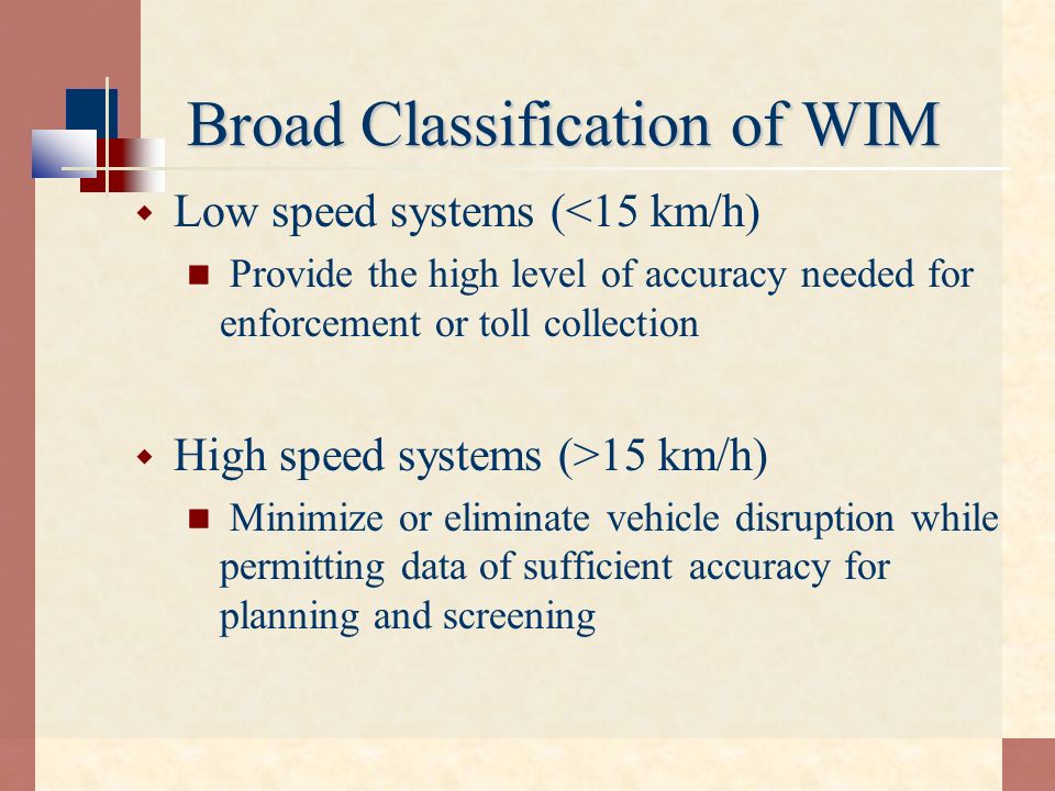 Broad Classification of WIM
