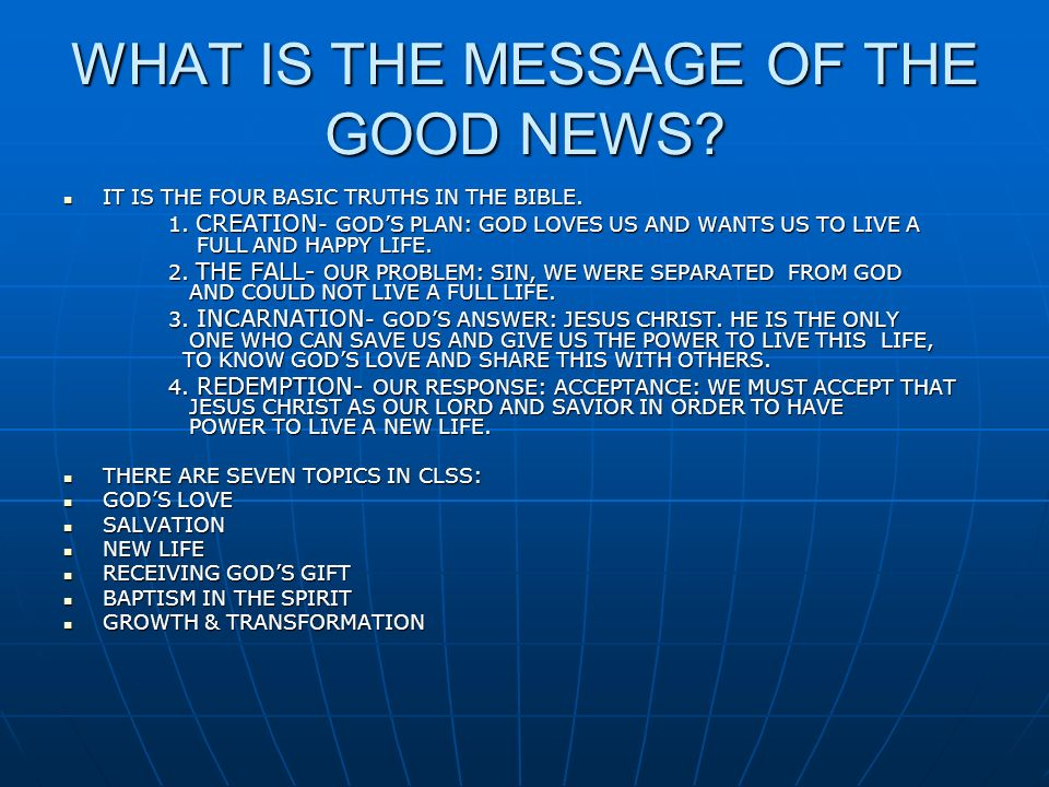 WHAT IS THE MESSAGE OF THE GOOD NEWS