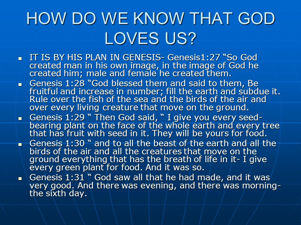 HOW DO WE KNOW THAT GOD LOVES US