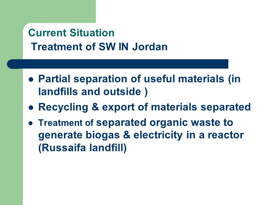 Current Situation Treatment of SW IN Jordan