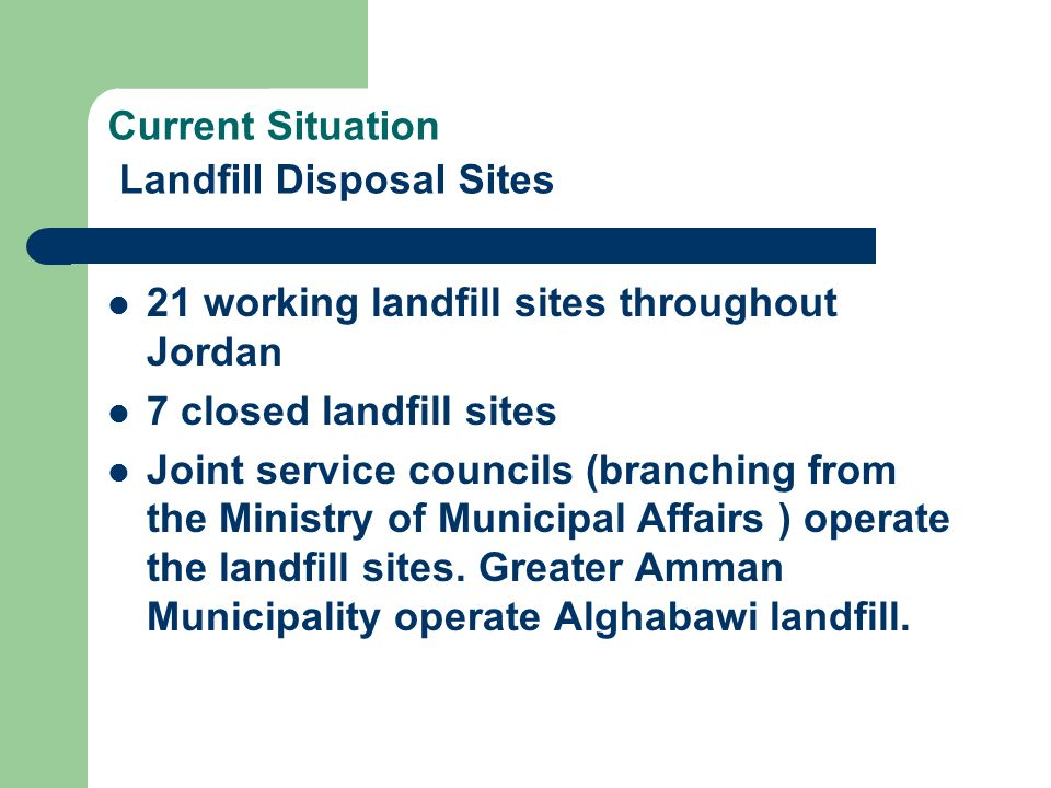 Current Situation Landfill Disposal Sites