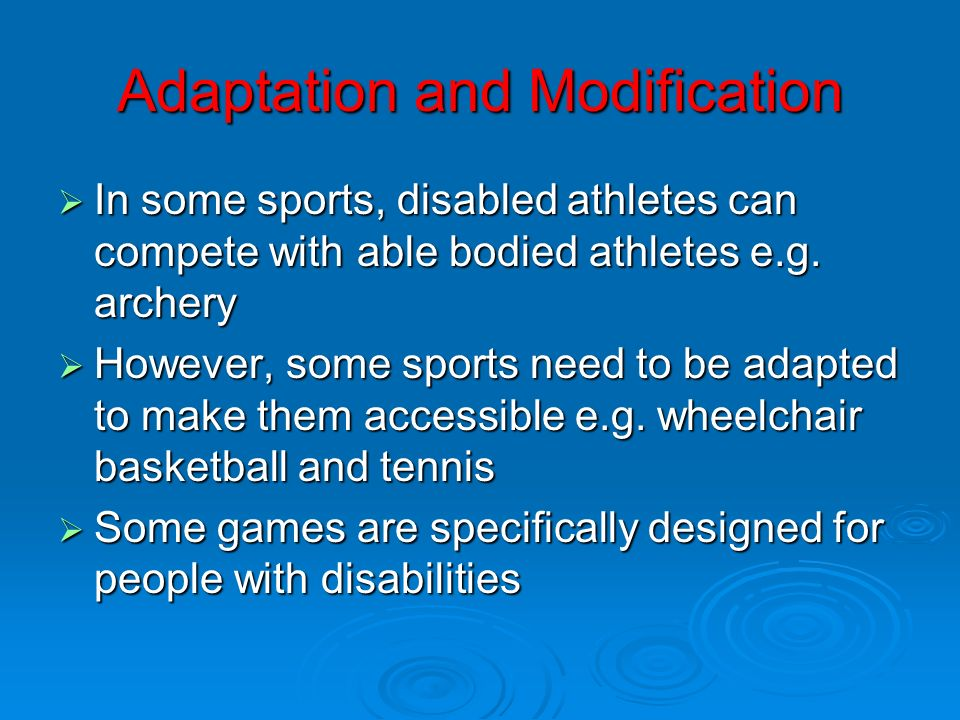 Adaptation and Modification