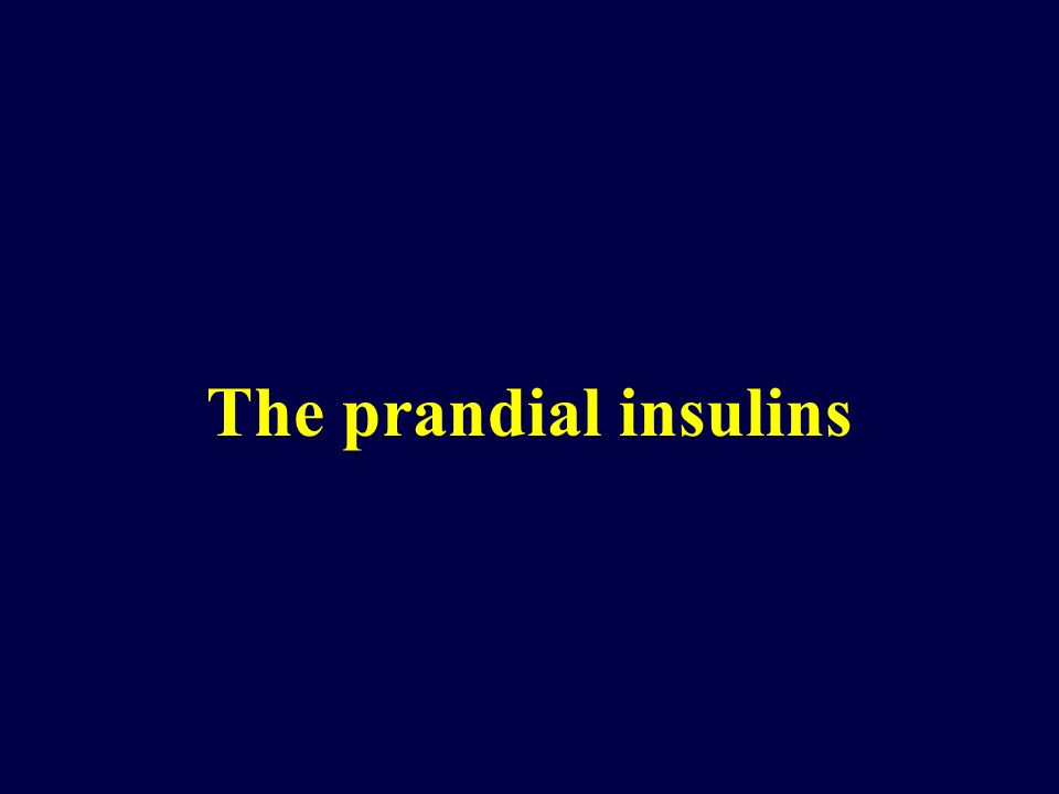 The prandial insulins