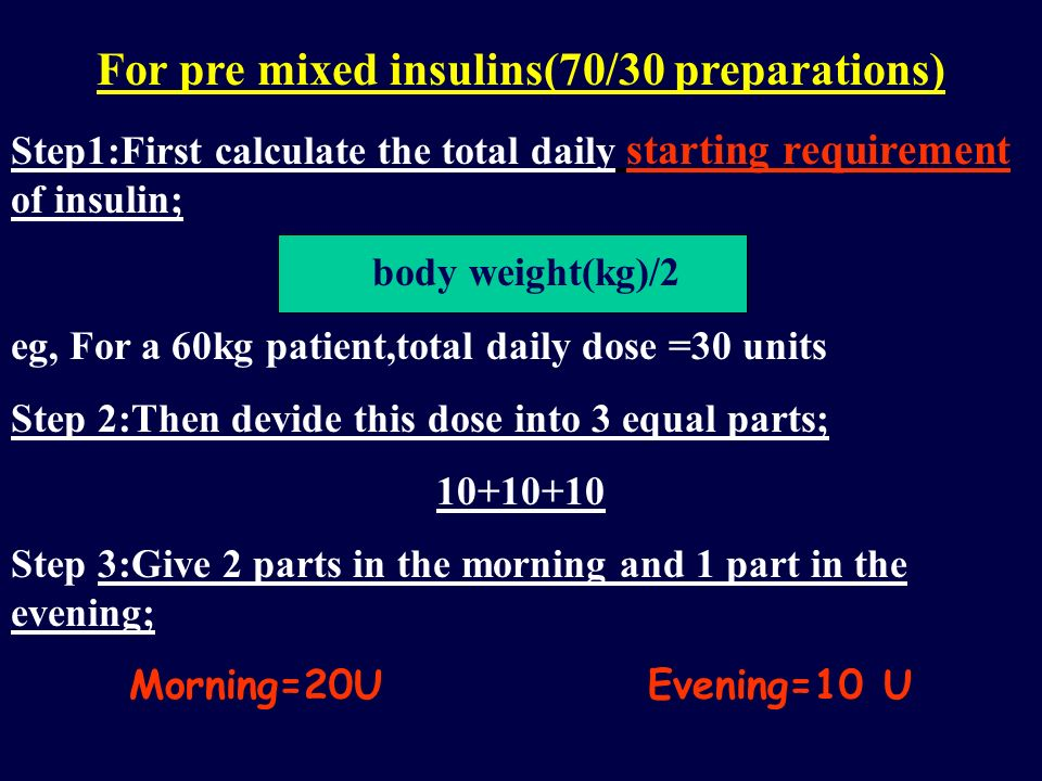 For pre mixed insulins(70/30 preparations)