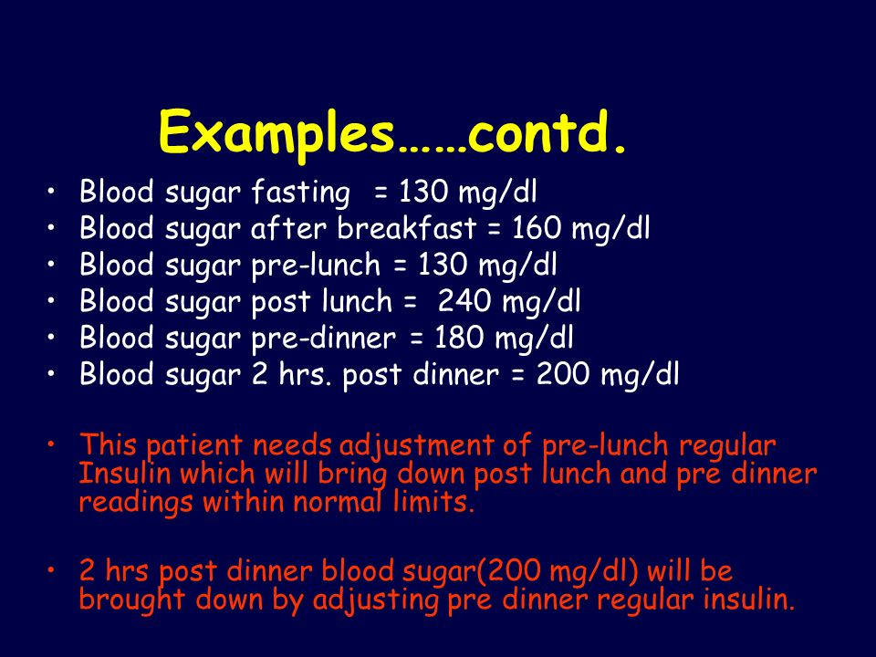 Examples……contd. Blood sugar fasting = 130 mg/dl