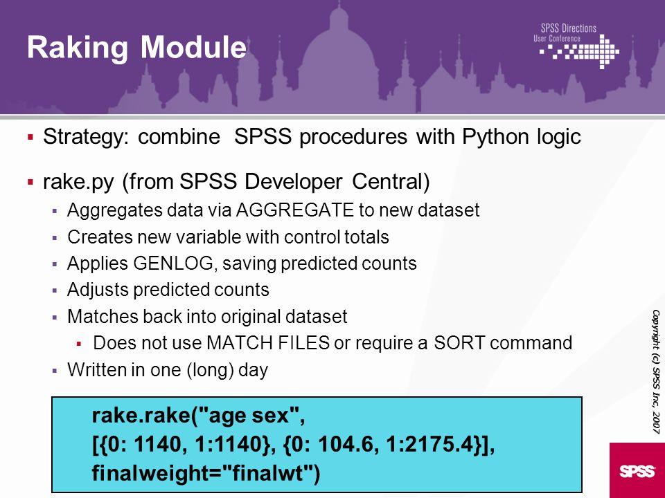 Raking Module Strategy: combine SPSS procedures with Python logic