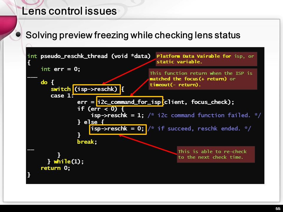 Lens control issues Solving preview freezing while checking lens status. int pseudo_reschk_thread (void *data)