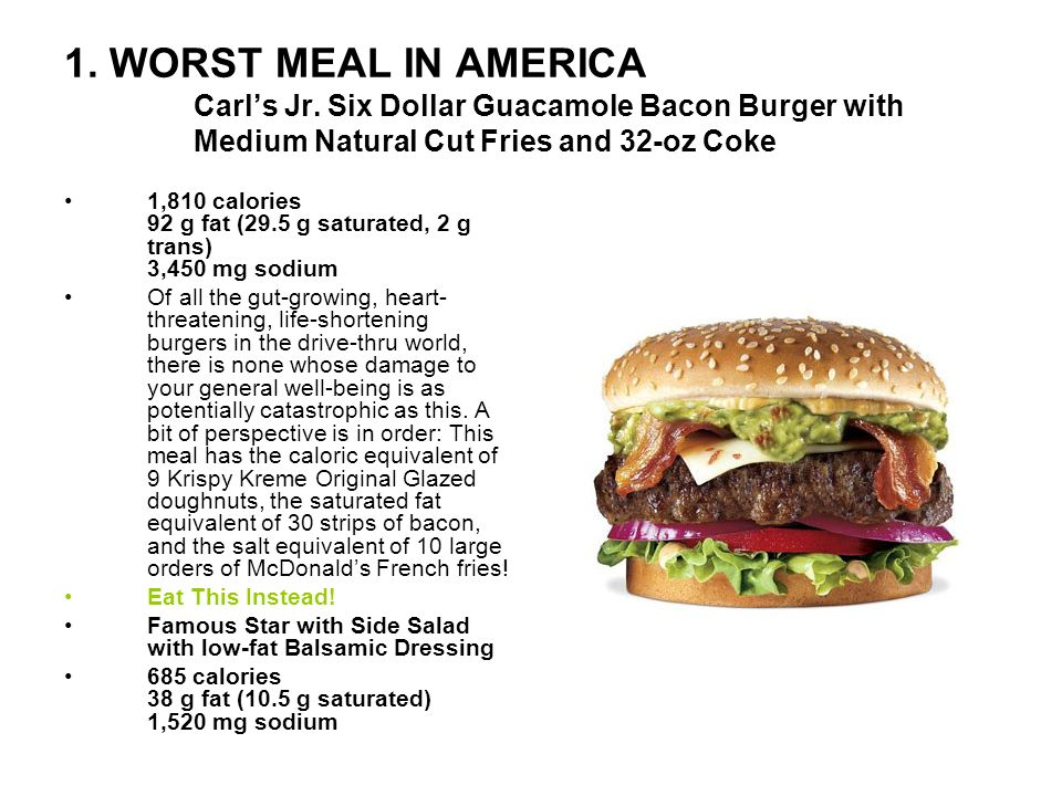 1. WORST MEAL IN AMERICA Carl's Jr