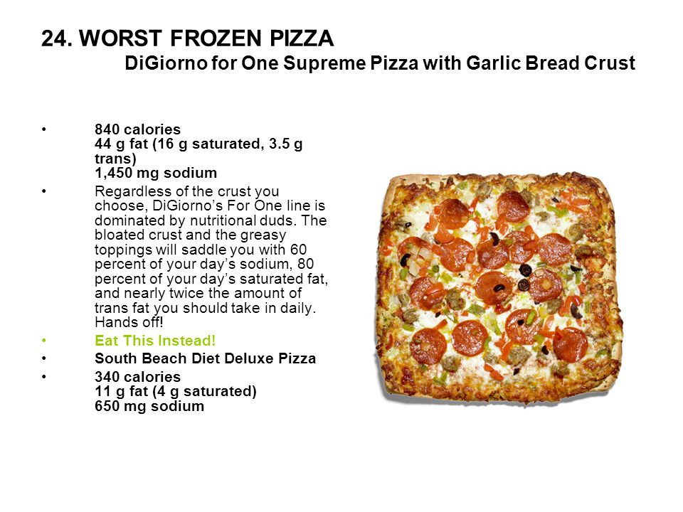 24. WORST FROZEN PIZZA DiGiorno for One Supreme Pizza with Garlic Bread Crust