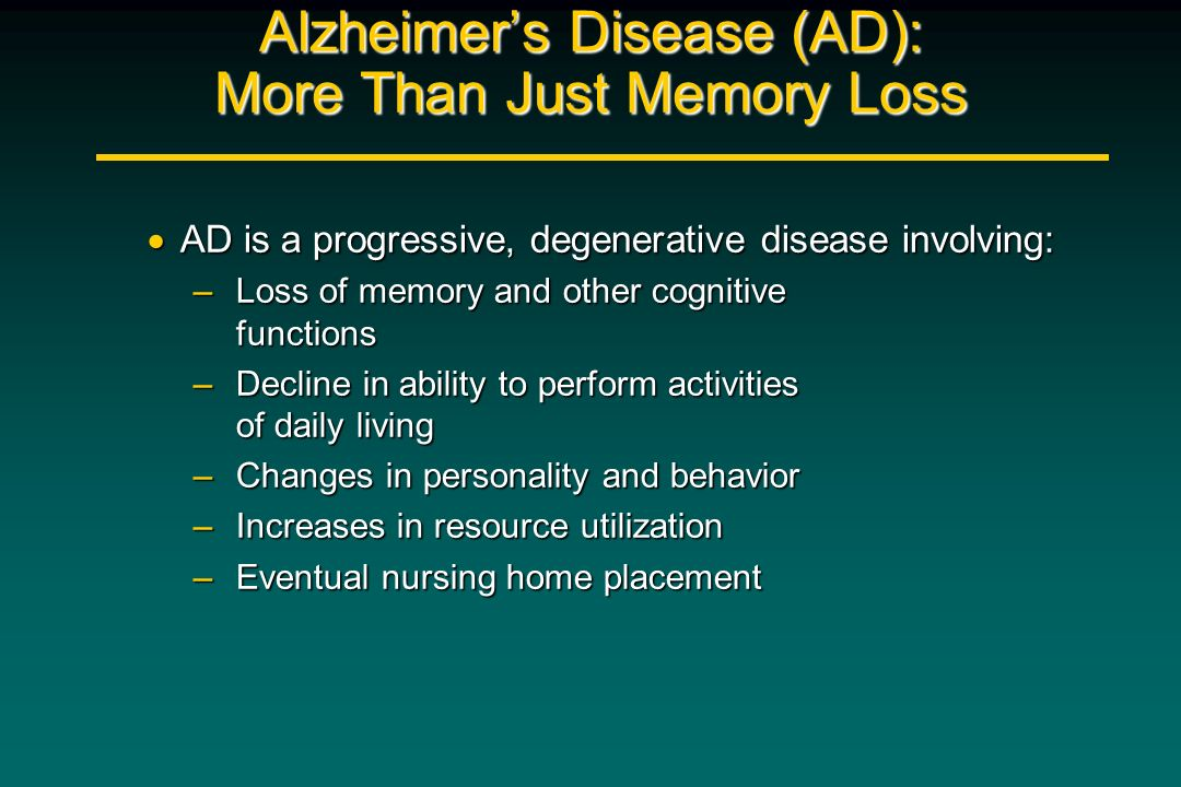 Alzheimer's Disease (AD): More Than Just Memory Loss