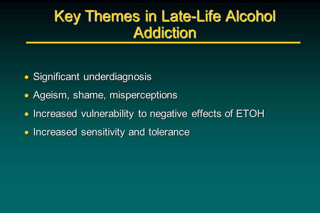 Key Themes in Late-Life Alcohol Addiction