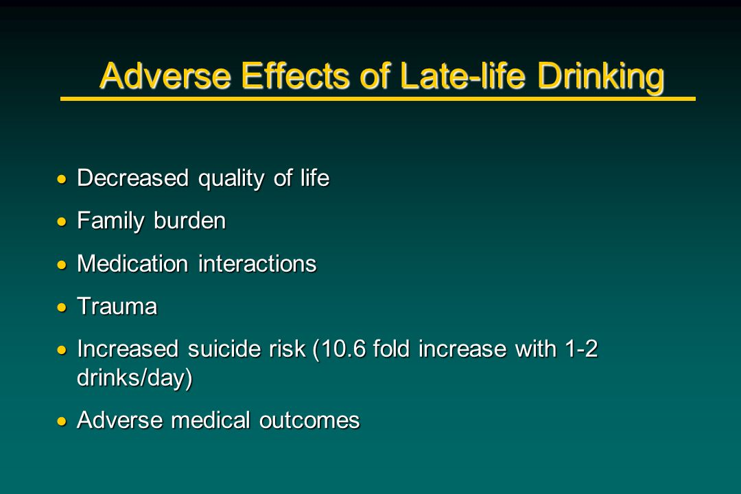 Adverse Effects of Late-life Drinking