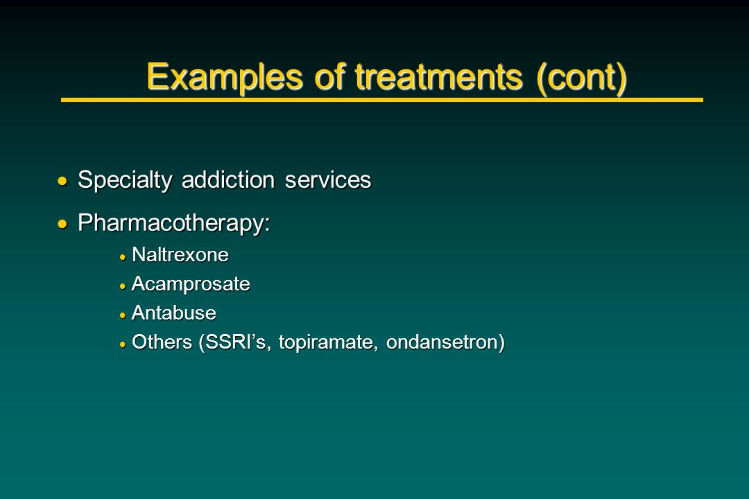 Examples of treatments (cont)