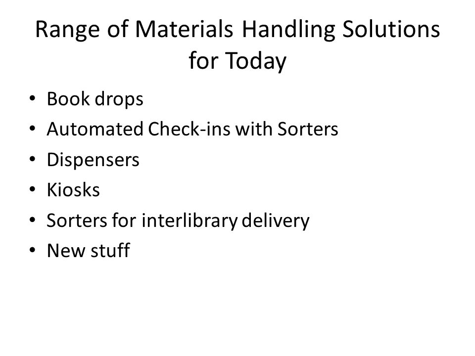 Range of Materials Handling Solutions for Today