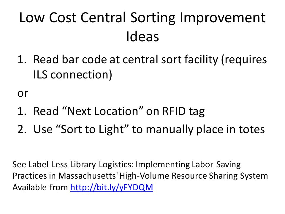Low Cost Central Sorting Improvement Ideas