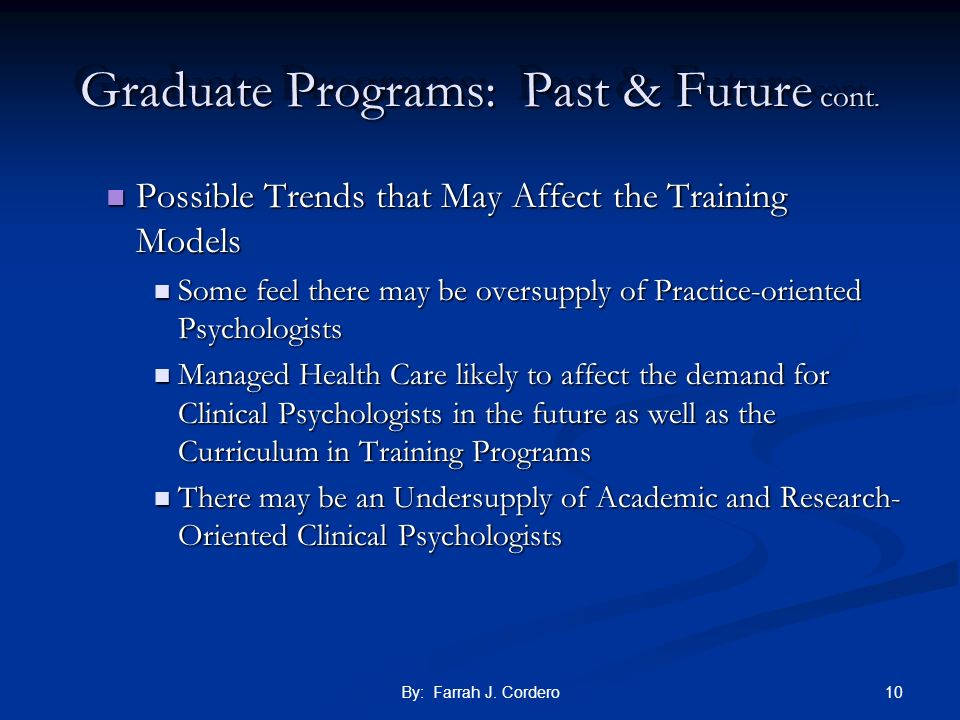 Graduate Programs: Past & Future cont.