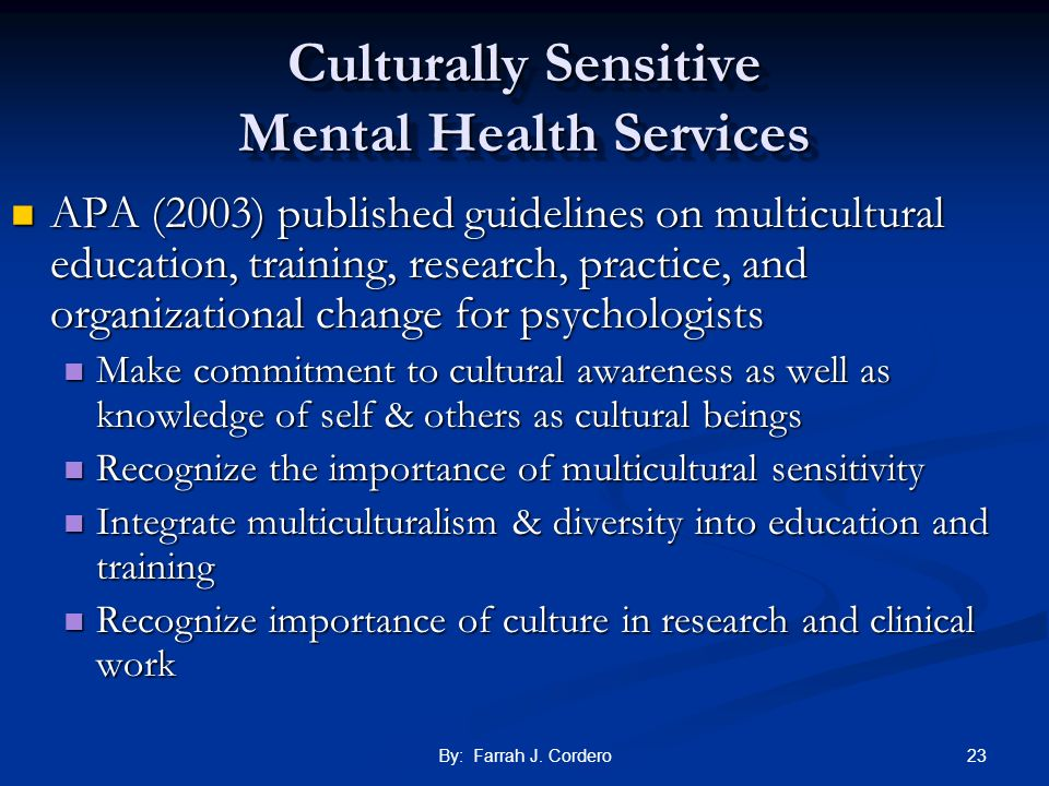 Culturally Sensitive Mental Health Services
