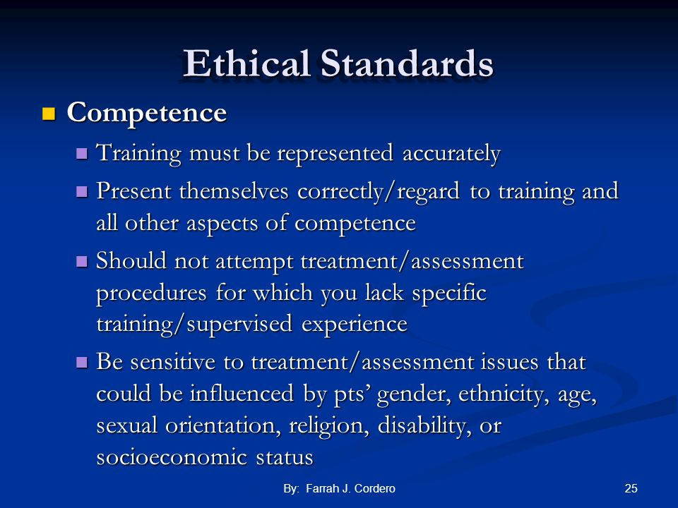 Ethical Standards Competence Training must be represented accurately