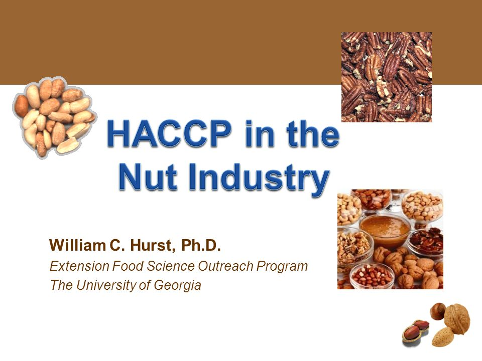 HACCP in the Nut Industry