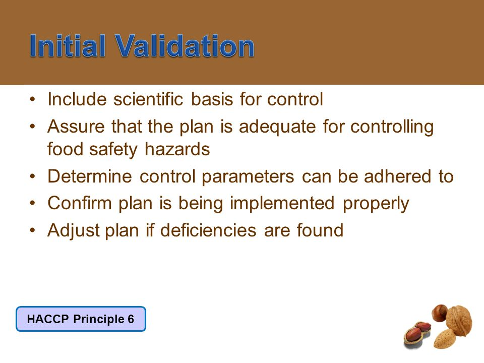 Initial Validation Include scientific basis for control