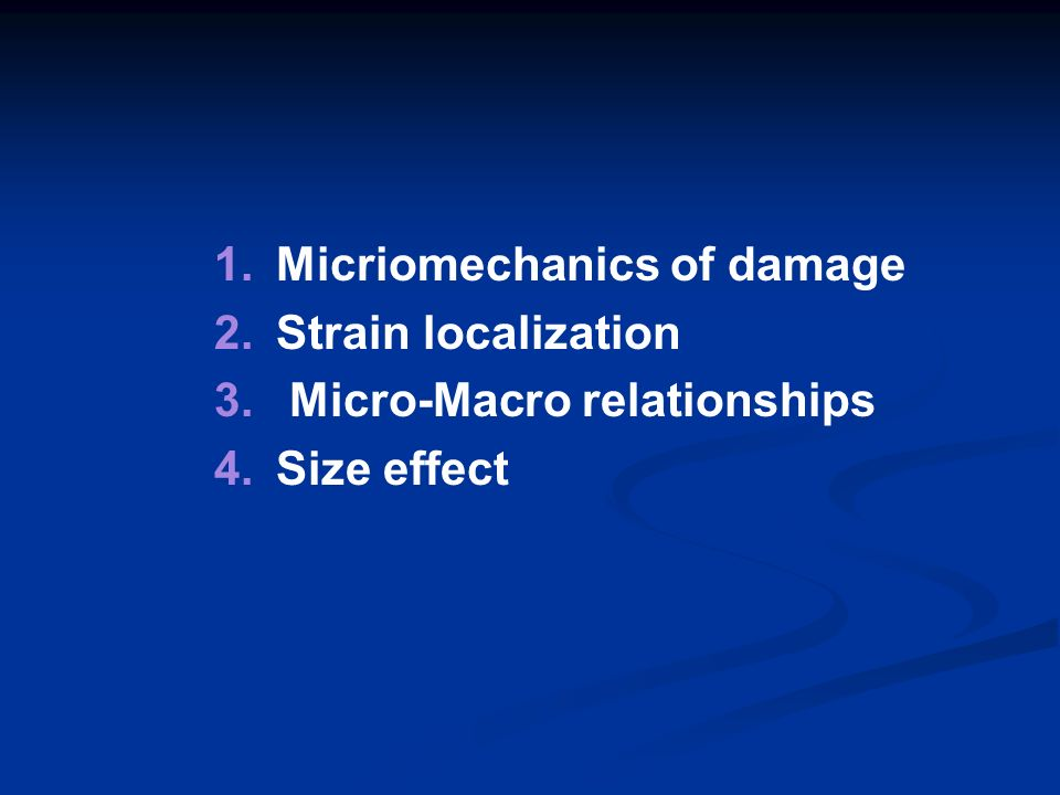 Micriomechanics of damage