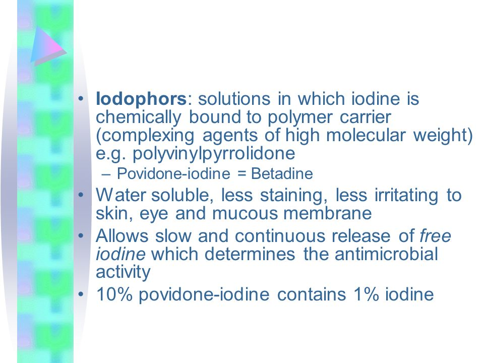10% povidone-iodine contains 1% iodine