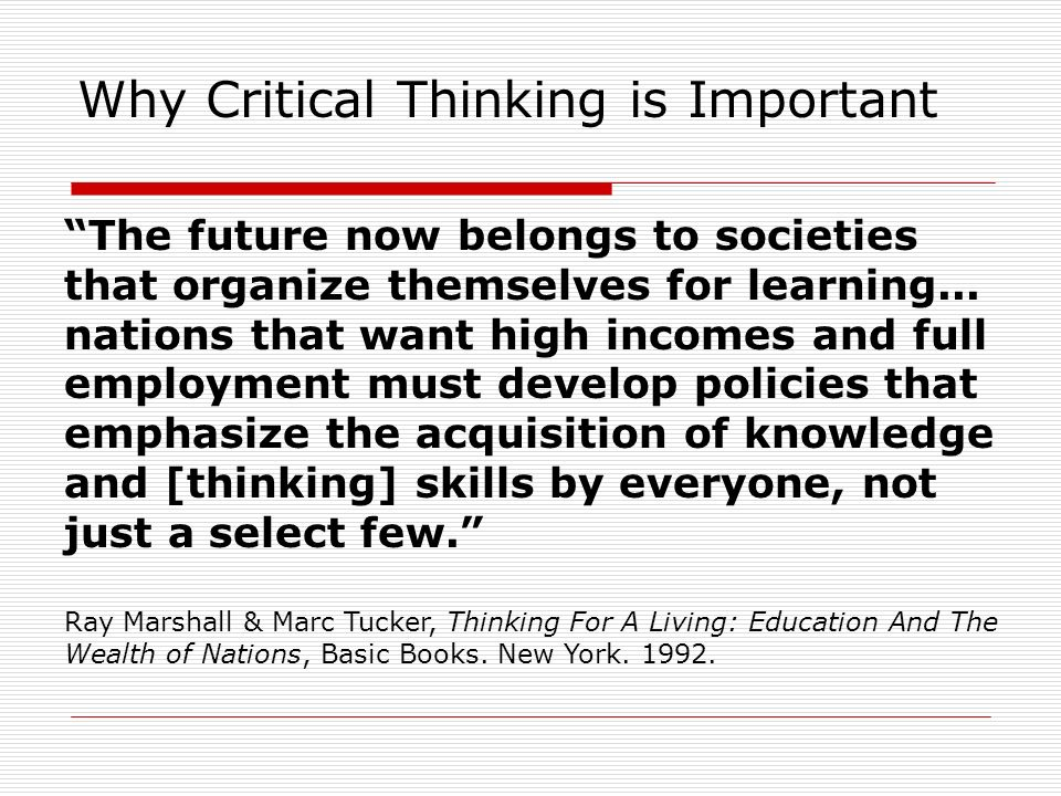 Why Critical Thinking is Important