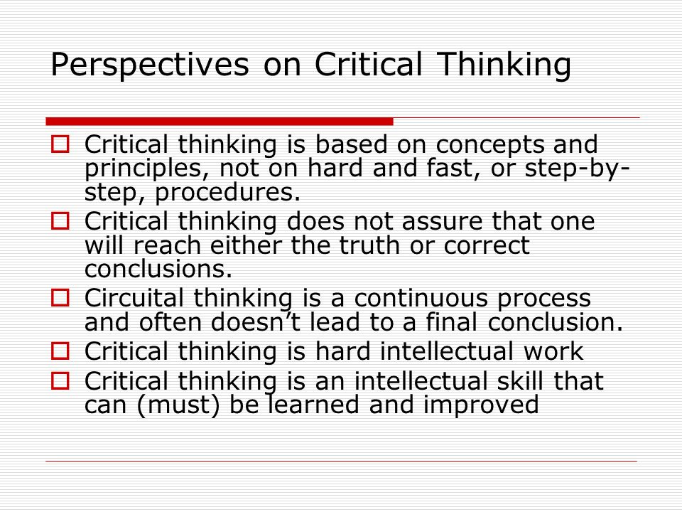 Perspectives on Critical Thinking