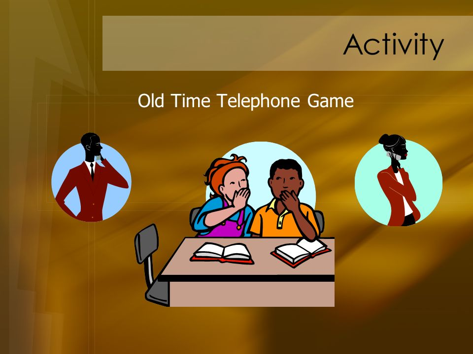Activity Old Time Telephone Game