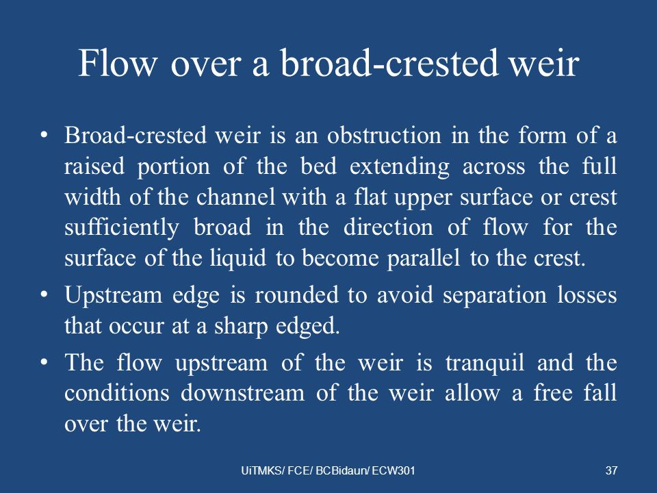 Flow over a broad-crested weir