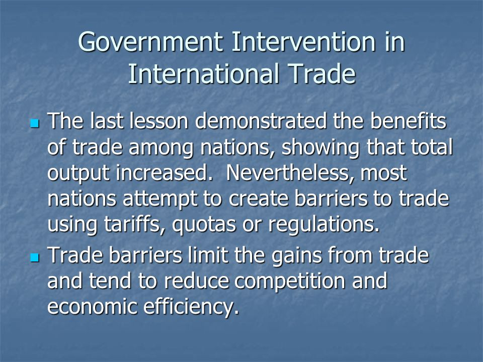 Government Intervention in International Trade