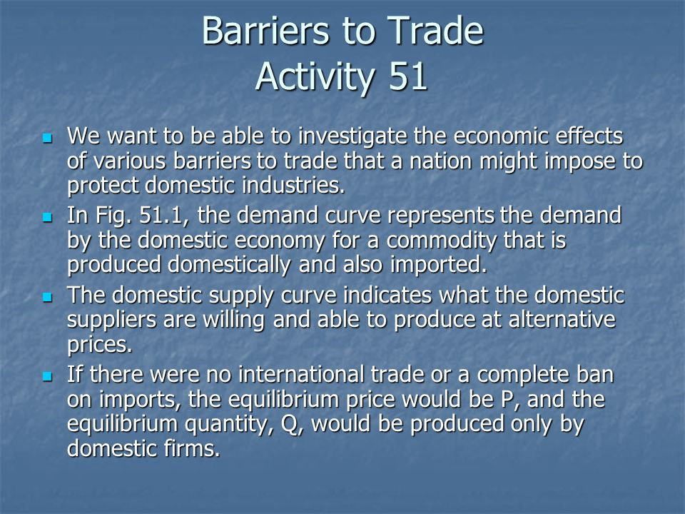 Barriers to Trade Activity 51