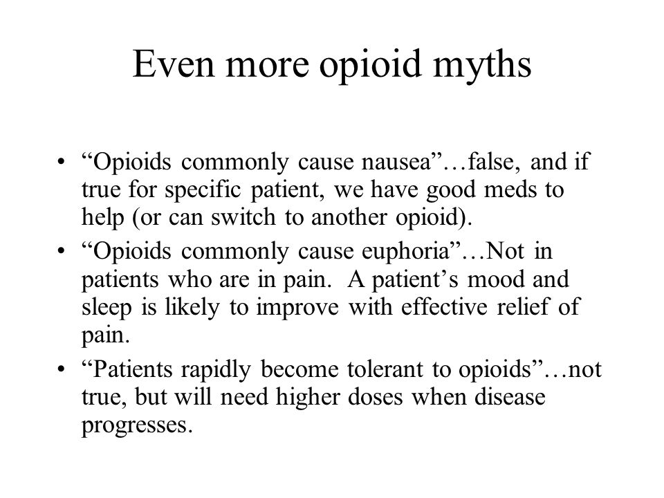 Even more opioid myths