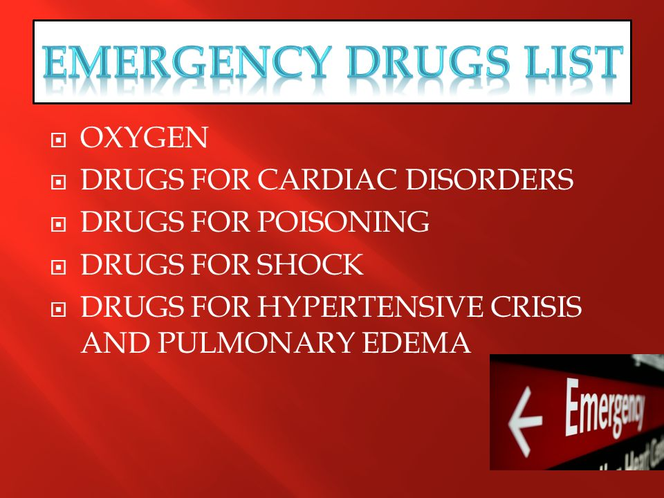 EMERGENCY DRUGS LIST OXYGEN DRUGS FOR CARDIAC DISORDERS