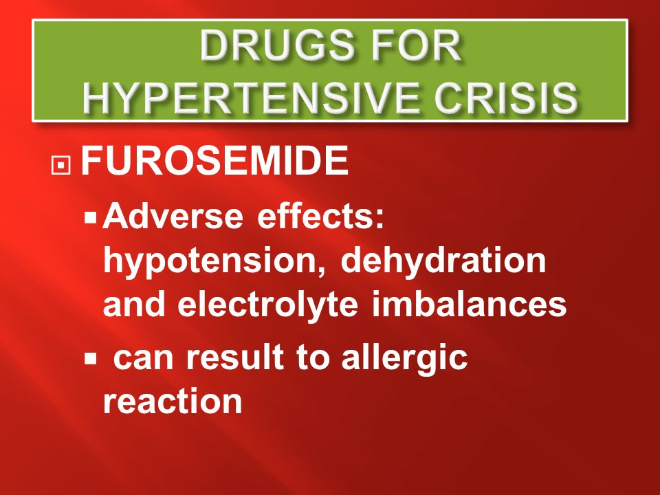 DRUGS FOR HYPERTENSIVE CRISIS