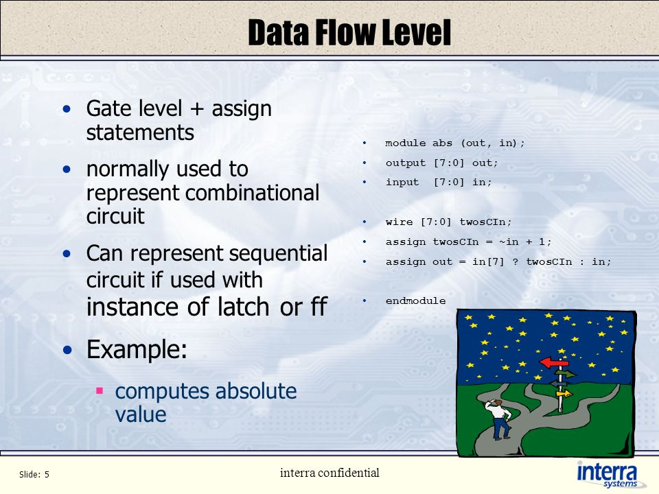 Data Flow Level Example: Gate level + assign statements