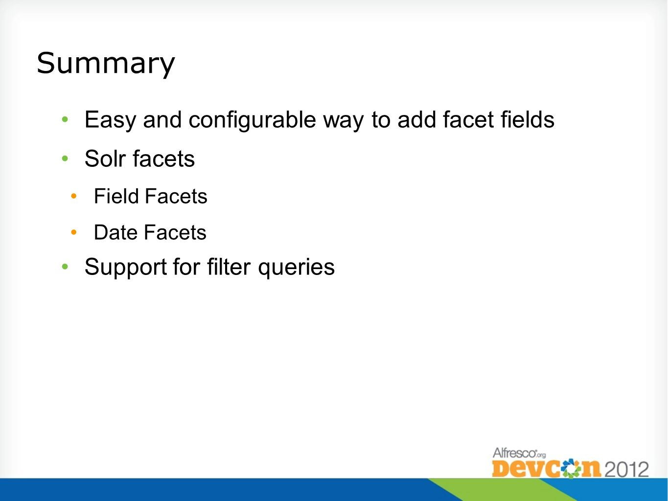 Summary Easy and configurable way to add facet fields Solr facets