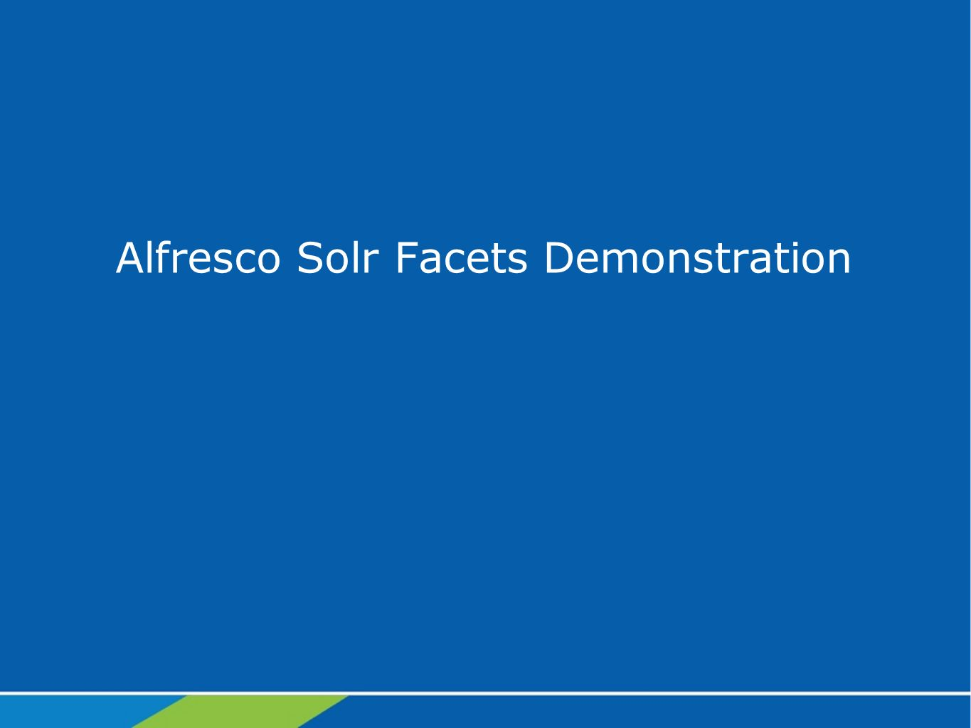 Alfresco Solr Facets Demonstration